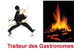 Traiteur des Gastronomes le spécialiste de la cuisine au feu de bois
